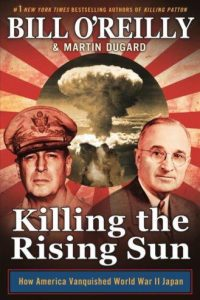 BILL O'REILLY: Killing the Rising Sun
