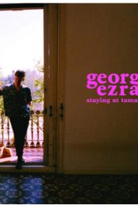 Staying at Tamara's – George Ezra [CD]